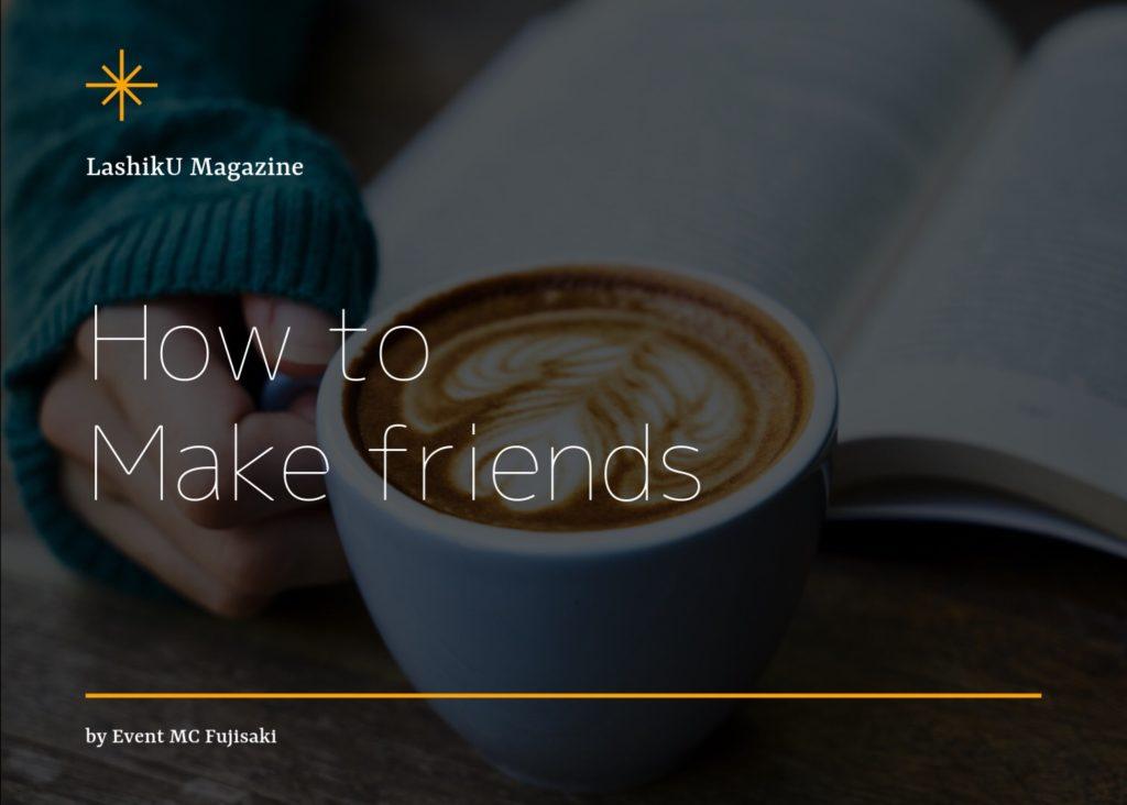make friends